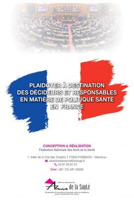 PLAIDOYER A DESTINATION DES DECIDEURS ET RESPONSABLES EN MATIERE DE POLITIQUE SANTE EN FRANCE